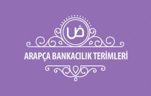 Arapça Bankacılık Terimleri